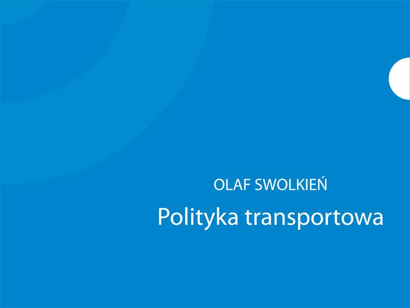 Raport Polityka transportowa