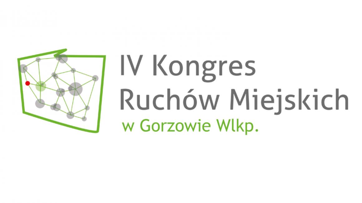 IV Kongres Ruchów Miejskich w Gorzowie Wielkopolskim