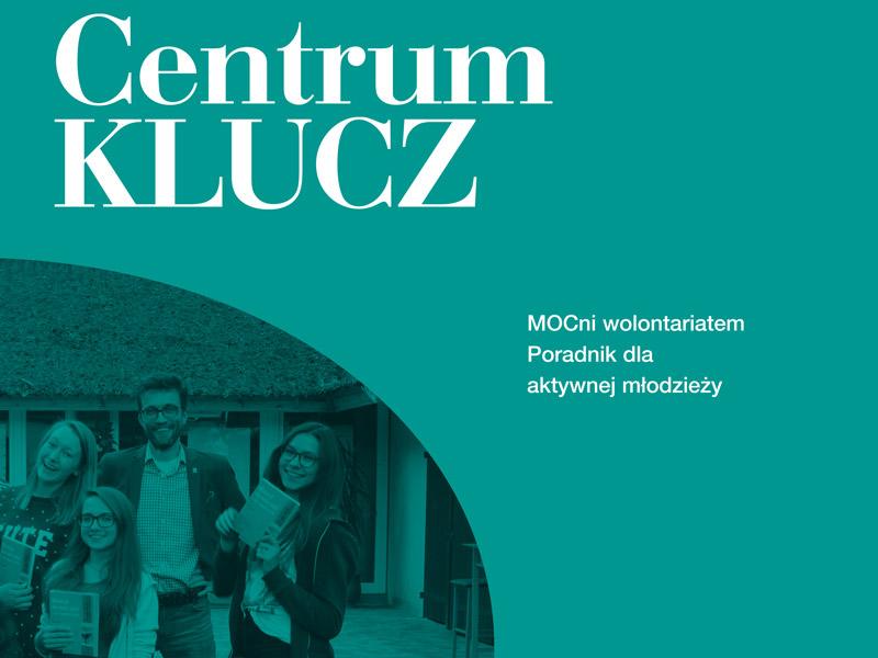 Poradnik Centrum KLUCZ - MOCni wolontariatem