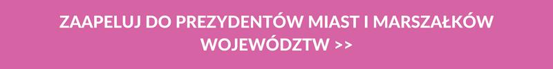 Zaapeluj do Prezydentów Miast i Marszałków Województw __