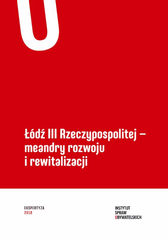 Łódź III Rzeczypospolitej – meandry rozwoju irewitalizacji – okładka