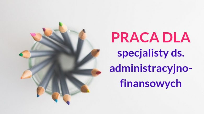 Praca dla specjalisty ds. finansowych