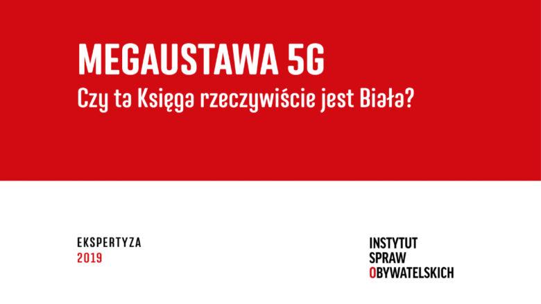 Ekspertyza Megaustawa 5G