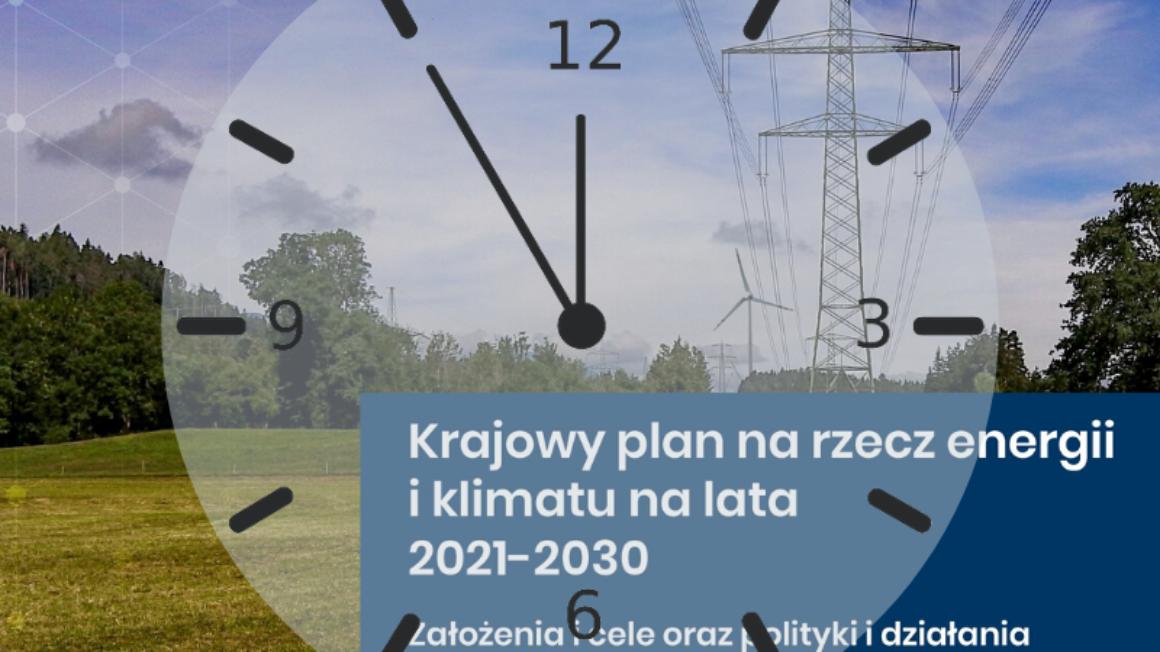Krajowy Plan na rzecz Energii i Klimatu na lata 2021-2030 (KPEiK)