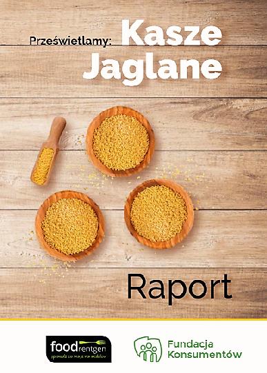 okładka raport Prześwietlamy kasze jaglane