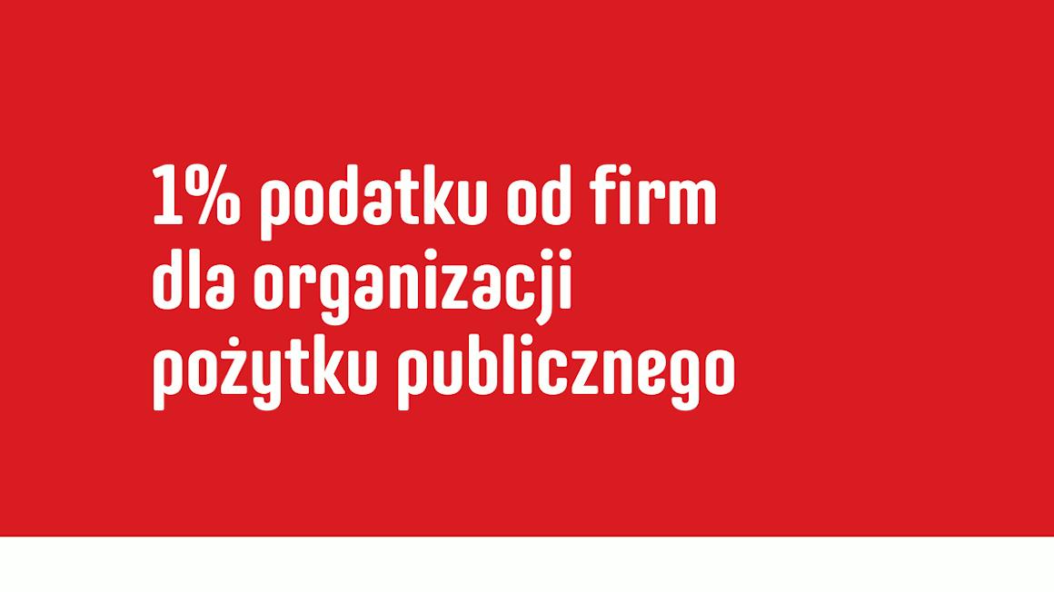1% podatku od firm dla organizacji pożytku publicznego