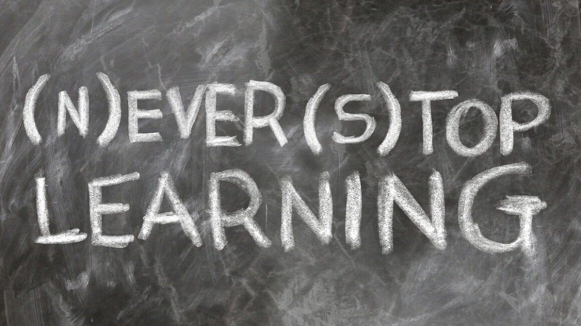 Nigdy nie przestawaj się uczyć!