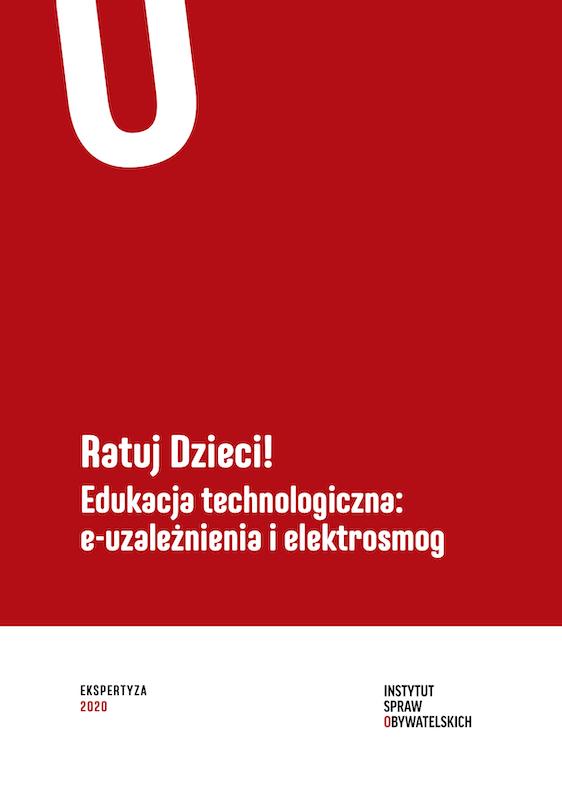 Ratuj Dzieci! – Edukacja technologiczna: e-uzależnienia ielektrosmog – okładka
