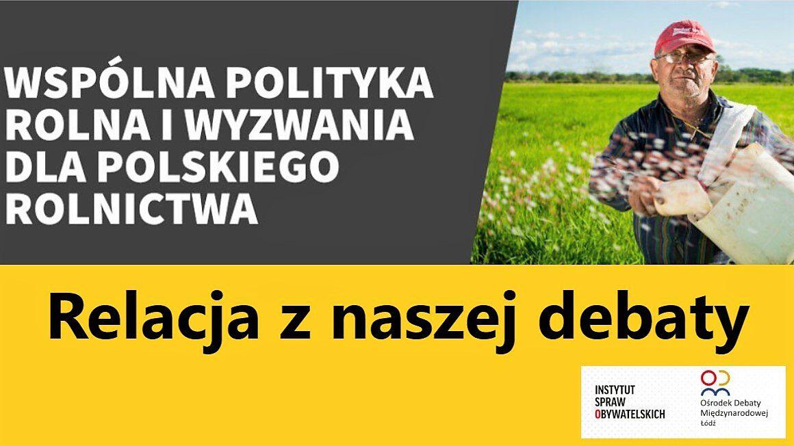 wspólna polityka rolna_debata RODM_CW