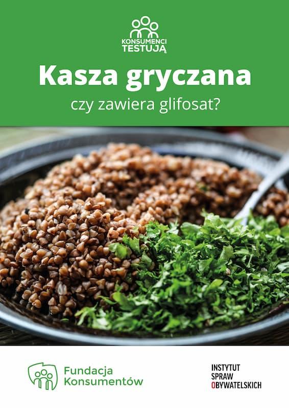 Konsumenci testują: Kasza gryczana – czyzawiera glifosat? – okładka