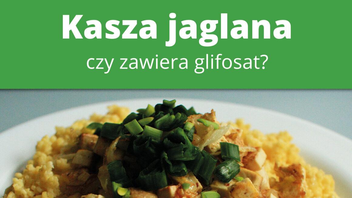 Kasza jaglana – czy zawiera glifosat? – okładka
