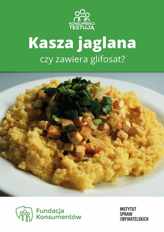 Konsumenci testują: Kasza jaglana – czyzawiera glifosat? – okładka