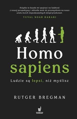 Homo sapiens. Ludzie są lepsi, niż myślisz