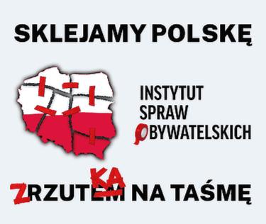 Sklejamy Polskę. Zrzutka na taśmę.