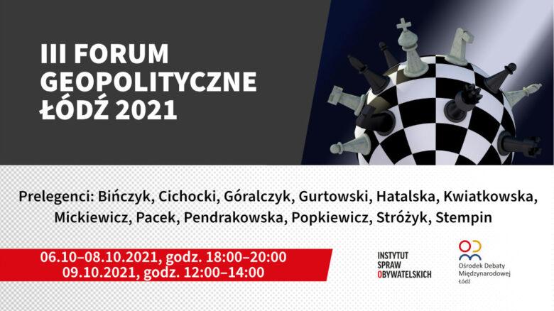 III Forum Geopolityczne 2021
