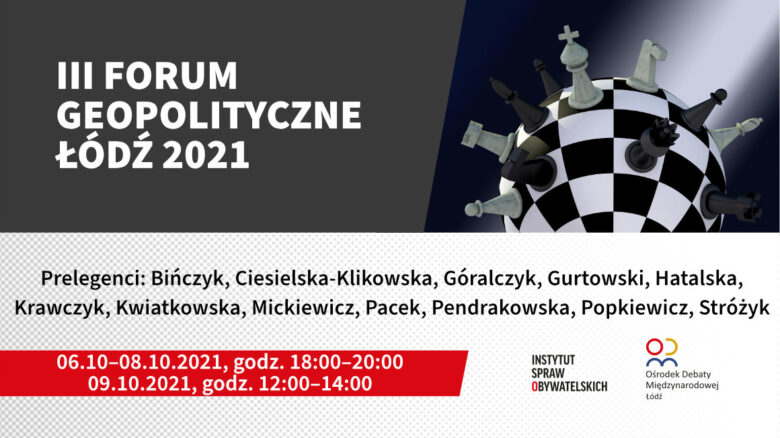 III Forum Geopolityczne w Łodzi